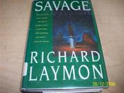 SAVAGE by Richard Laymon