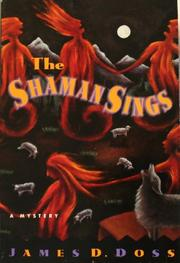 THE SHAMAN SINGS by James D. Doss