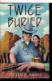 TWICE BURIED by Steven Havill