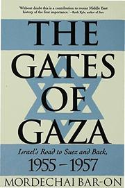 THE GATES OF GAZA by Mordechai Bar-On