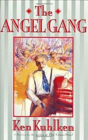 THE ANGEL GANG by Ken Kuhlken