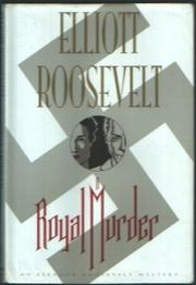 A ROYAL MURDER by Elliott Roosevelt