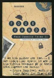 FOUR HANDS by Paco Ignacio Taibo