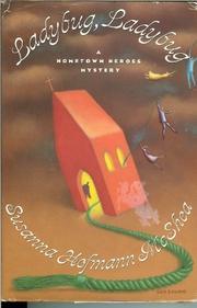 LADYBUG, LADYBUG by Susanna Hofmann McShea