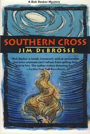 SOUTHERN CROSS by Jim DeBrosse
