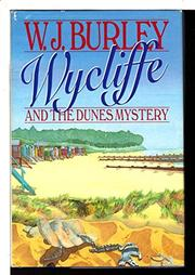 WYCLIFFE AND THE DUNES MYSTERY by W.J. Burley