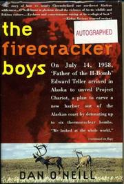 THE FIRECRACKER BOYS by Daniel T. O'Neill