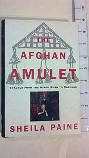 THE AFGHAN AMULET by Sheila Paine