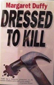 DRESSED TO KILL by Margaret Duffy