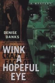 WINK A HOPEFUL EYE by Denise Danks