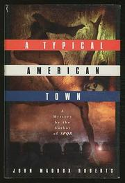 A TYPICAL AMERICAN TOWN by John Maddox  Roberts