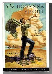 THE HOSANNA SHOUT by Robert Irvine