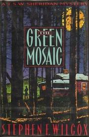 THE GREEN MOSAIC by Stephen F. Wilcox