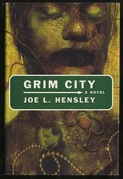 GRIM CITY by Joe L. Hensley