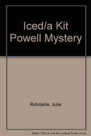 ICED by Julie Robitaille