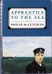 APPRENTICE TO THE SEA by Philip McCutchan