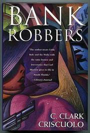 BANK ROBBERS by C. Clark Criscuolo