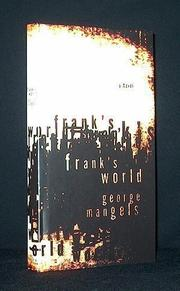 FRANK'S WORLD by George Mangels