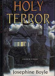 HOLY TERROR by Josephine Boyle