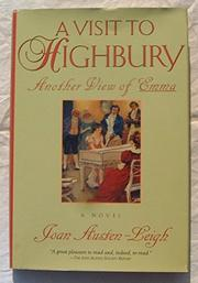 A VISIT TO HIGHBURY by Joan Austen-Leigh