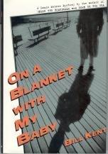 ON A BLANKET WITH MY BABY by Bill Kent