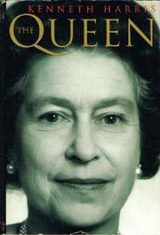 THE QUEEN by Kenneth Harris
