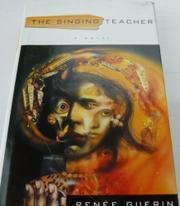 THE SINGING TEACHER by Renée Guerin