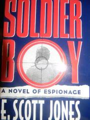 SOLDIER BOY by E. Scott Jones