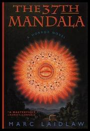 THE 37TH MANDALA by Marc Laidlaw