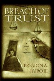 BREACH OF TRUST by Preston Pairo