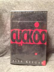 CUCKOO by Alex Keegan