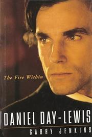 DANIEL DAY-LEWIS by Garry Jenkins