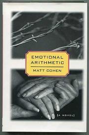 EMOTIONAL ARITHMETIC by Matt Cohen