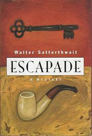 ESCAPADE by Walter Satterthwait