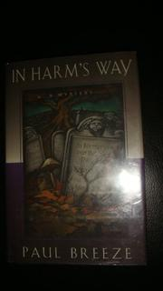 IN HARM'S WAY by Paul A. Breeze
