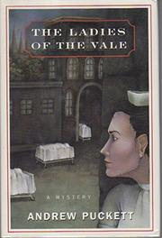 THE LADIES OF THE VALE by Andrew Puckett