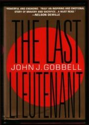 THE LAST LIEUTENANT by John J. Gobbell