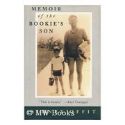 MEMOIR OF THE BOOKIE'S SON by Sidney Offit