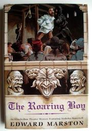 THE ROARING BOY by Edward Marston
