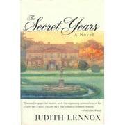 THE SECRET YEARS by Judith Lennox
