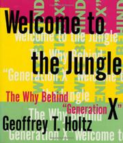 WELCOME TO THE JUNGLE by Geoffrey T. Holtz