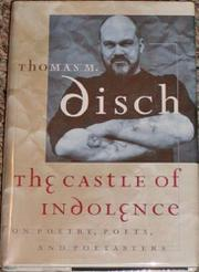 THE CASTLE OF INDOLENCE by Thomas M. Disch