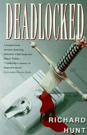 DEADLOCKED by Richard Hunt