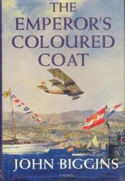 THE EMPEROR'S COLOURED COAT by John Biggins