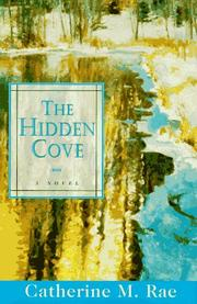 THE HIDDEN COVE by Catherine M. Rae
