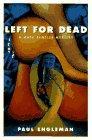 LEFT FOR DEAD by Paul Engleman
