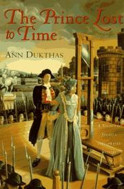 THE PRINCE LOST TO TIME by Ann Dukthas