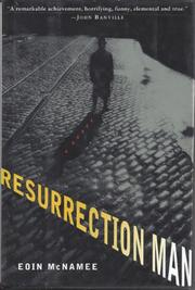 RESURRECTION MAN by Eoin McNamee