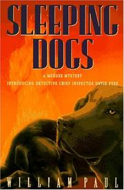 SLEEPING DOGS by William Paul