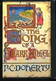 THE SONG OF A DARK ANGEL by P.C. Doherty
